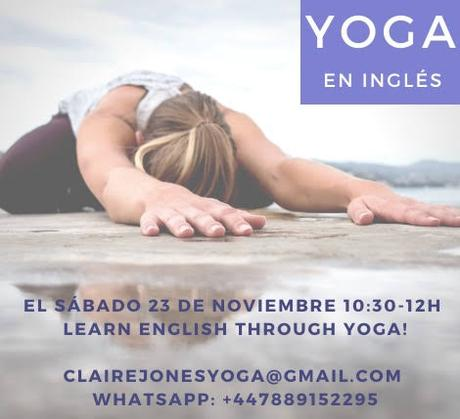 Learn English through yoga!  with Claire Jones. YogaSala Málaga 23 de nov