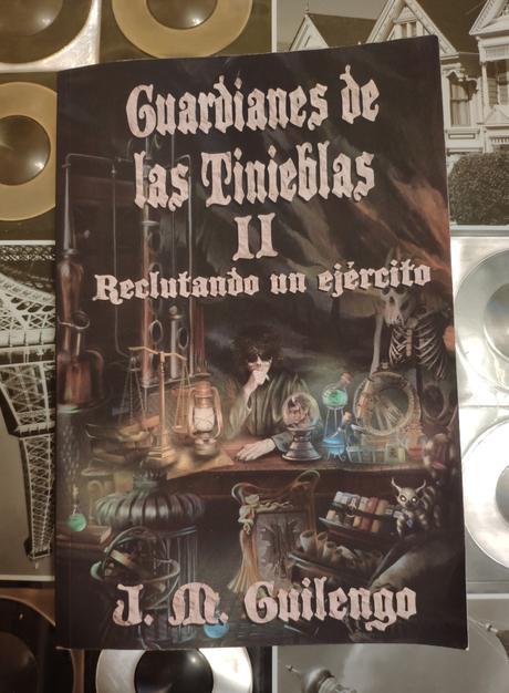 """""""Reclutando un ejército"""" de J.M.Guilengo: la segunda parte de """"Guardianes de las tinieblas"""""""