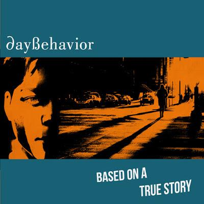 DAYBEHAVIOR - BASED ON A TRUE STORY