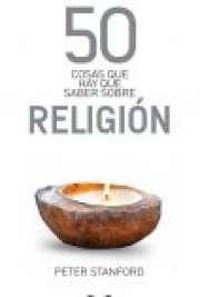 Lo que tienes que saber sobre religión