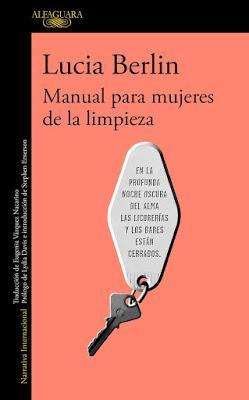 """""""Manual para mujeres de la limpieza"""", Lucía Berlín (2014)"""