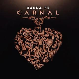 Buena Fe - Carnal (2019) (Edición Promocional)