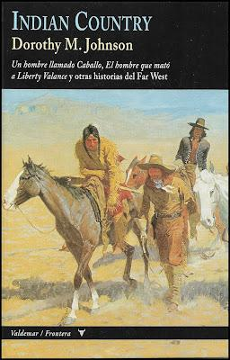 """DOROTHY M. JOHNSON; """"INDIAN COUNTRY""""."""