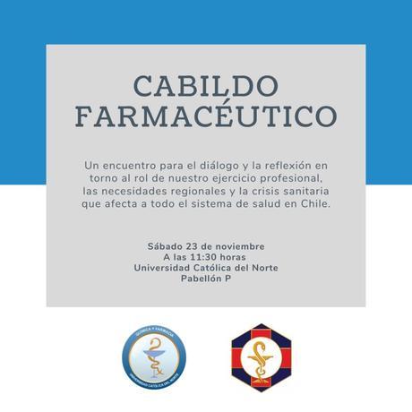 Cabildo Farmacéutico, Sábado 23 de Noviembre, Universidad Católica del Norte, Antofagasta