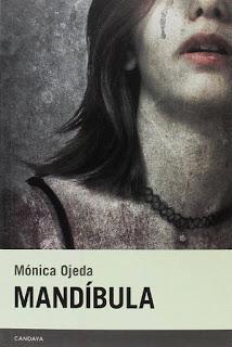 RITUAL ROMÁN XI: MANDÍBULA (Mónica Ojeda - Candaya)