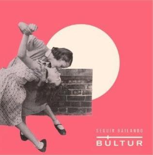 BÚLTUR: 'SEGUIR BAILANDO', ADELANTO DE SU NUEVO DISCO