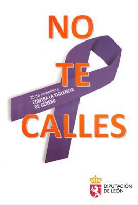 La Diputación de León celebra un acto con motivo del Día contra la Violencia de Género bajo el lema 'No te calles'