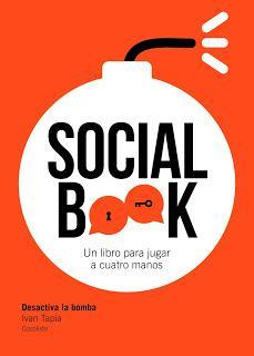 Social book. Desactiva la bomba - Ivan Tapia