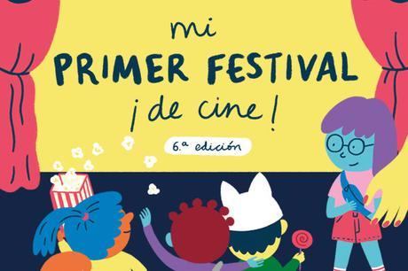 MI PRIMER FESTIVAL DE CINE -SEXTA EDICIÓN