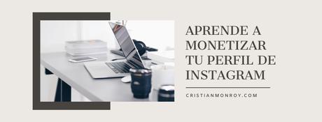 Aprende a monetizar tu perfil de Instagram sin importar el número de seguidores