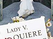 Lady quiere casarse Verónica Mengual