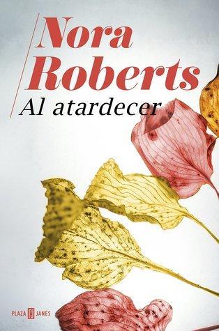 CDL Nora Roberts: Al atardecer