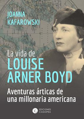 La vida de Louise Arner Boyd: ¡Las aventuras árticas de una millonaria americana!