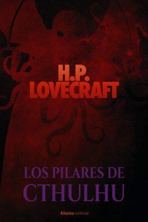 H. P. Lovecraft: Los pilares de Cthulhu