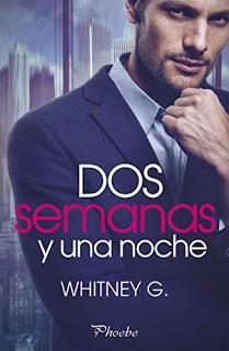 Dos semanas y una noche - Whitney G.