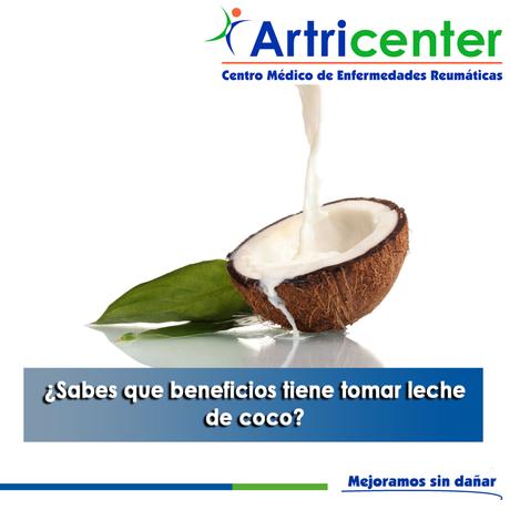 Artricenter: ¿Sabes que beneficios tiene tomar leche de coco?