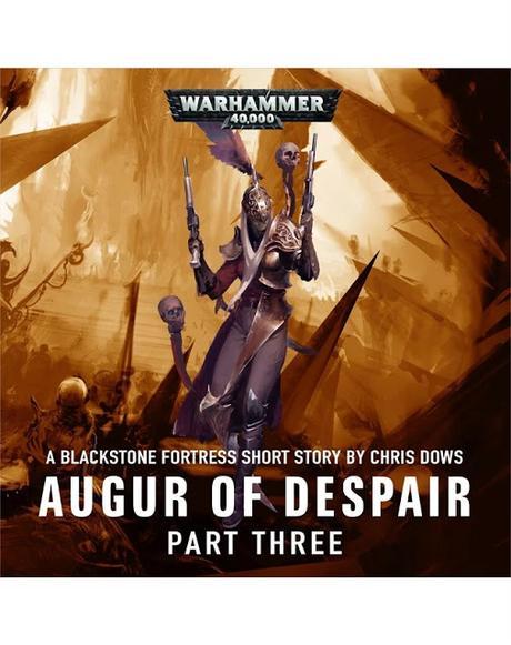 Entrega VII del Calendario de Adviento 2019: Augur of Despair, parte III y final