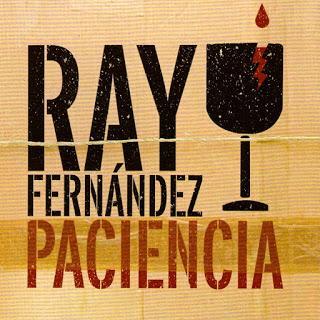 Ray Fernández - Paciencia