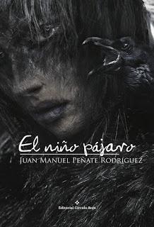 Reseña ~ El niño pájaro ~ Juan Manuel Peñate Rodríguez
