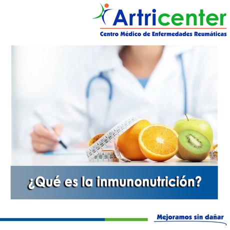 Artricenter: ¿Qué es la inmunonutrición?