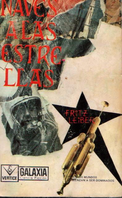Naves a las estrellas, relatos de Fritz Leiber.