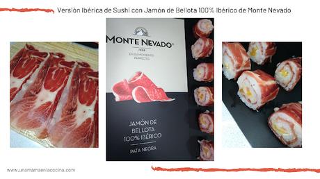 Versión Ibérica de Sushi con Jamón de Bellota 100% Ibérico de Monte Nevado maki Una mamá en la cocina