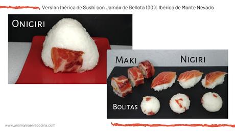 Versión Ibérica de Sushi con Jamón de Bellota 100% Ibérico de Monte Nevado maki nigiri bolitas onigiri Una mamá en la cocina