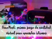 HeroMask: primer juego realidad virtual para aprender idiomas