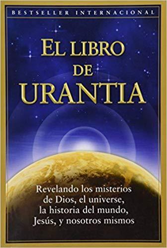 EL EXTRAÑO LIBRO DE URANTIA.