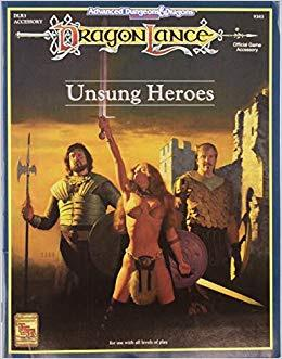 Unsung Heroes, para Dragonlance AD&D 2ª ed (1993)