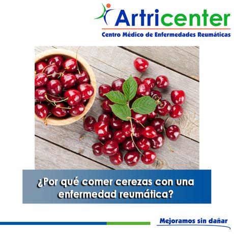 Artricenter: ¿Por qué comer cerezas con una enfermedad reumática?