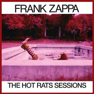 Frank Zappa - The Hot Rats Sessions (1969 - 2019)
