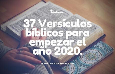 37 Versículos bíblicos para empezar el año 2020