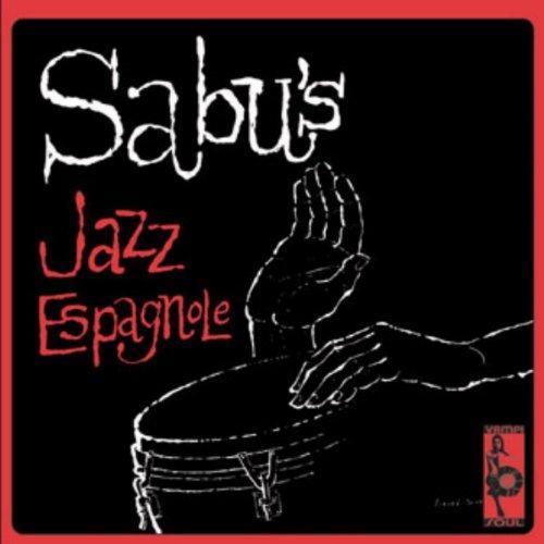 ¿AHORA ESCUCHAS?, JAZZ (1) - Página 6 Sabu-martinez-sabus-jazz-spagnole-usa1960-192-L-3yq94L