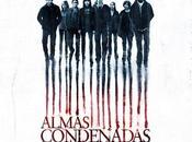 Crítica Cine: Almas Condenadas