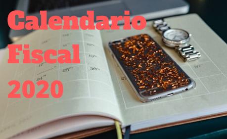 Calendario fiscal 2020 y modelos tributarios