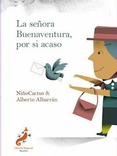 LA SEÑORA BUENAVENTURA, POR SI ACASO de Niño Cactus y Alberto Albarrán