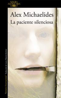 La Paciente Silenciosa- Alex Michaelides