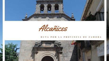 Ruta por la provincia de Zamora: ¿Qué ver en Alcañices?