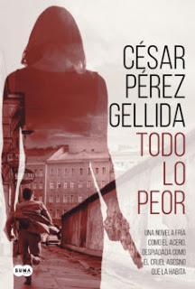 César Pérez Gellida - Todo Lo Peor