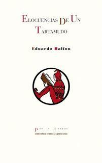 De cabo roto y Elocuencias de un tartamudo, por Eduardo Halfon