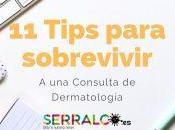 Tips para sobrevivir consulta dermatología