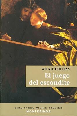 EL JUEGO DEL ESCONDITE: ¡Un nuevo misterio escrito por Wilkie Collins!
