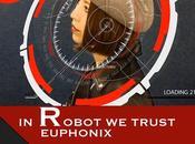 Euphonix robot trust
