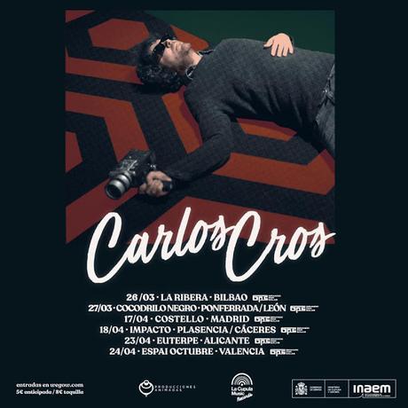 [Noticia] Conciertos de Carlos Cros dentro de la programación del Girando Por Salas