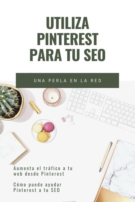 Utiliza Pinterest para tu SEO