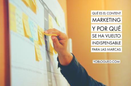 Qué es el content marketing y por qué se ha vuelto indispensable para las marcas