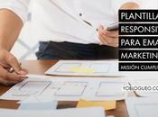 Plantillas responsive para email marketing: Misión cumplida!