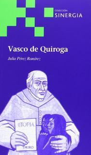 VASCO DE QUIROGA, Julia Pérez Ramírez