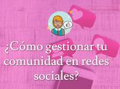 Consejos para gestionar comunidad redes sociales.
